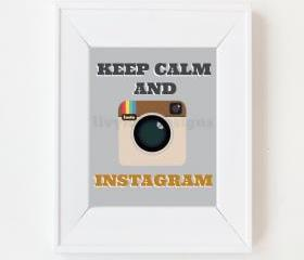 8x10 Keep Calm and Instagram