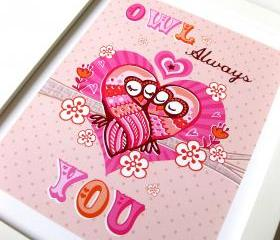 'owl always love you' A4 unframed print