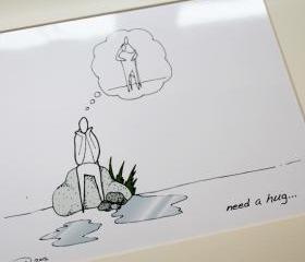 Need a hug illustrative print (10' x 12' / 255mm x 305mm)