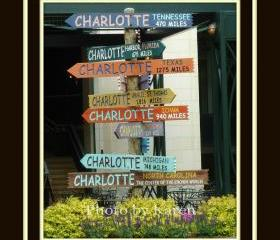 From Charlotte To ... 5 x 7 Original Photograph, other sizes available