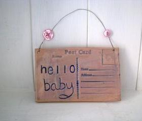 Hello baby - Handmade Ceramic postcard. Made in Wales, UK. Ready to ship.