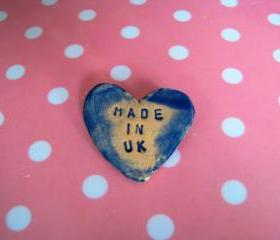 Made in UK or Wales - heart brooch / pin / button / badge. Ceramic. State your origin...