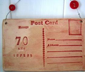 70 and Superb - Handmade Ceramic Postcard. Made in Wales, UK - ready to ship.