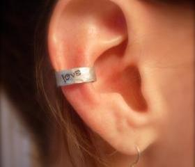 Ear Cuff, Hand Hammered Aluminum with LOVE stamped into the metal and blackened 
