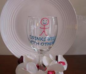 Handpainted Wine Glass Drinks Well With Others
