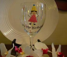 Birthday Wine Glass Handpainted It's My Birthday