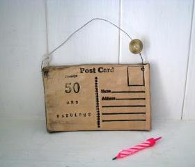 50 and Fabulous - Handmade Ceramic Postcard. Made in Wales, UK (30, 40, 60, 70, 80 also available)