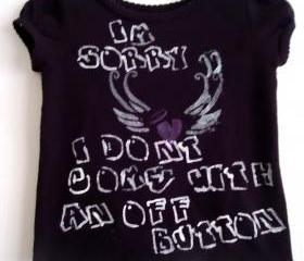 Toddler Silkscreen Shirt With FUNNY Saying
