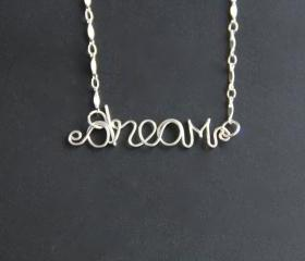 Dream Necklace Wire Word Jewelry 