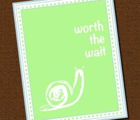 Personalized Snail 'Worth the Wait' Nursery Print