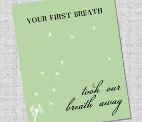 Nursery Art Print 'Your first breath took our breath away'