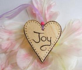 Hanging Wood Heart - JOY - wood burnt hand crafted with Love