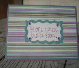   SALE   Handmade Get Well Soon card, Handmade Hope You're Better Soon card