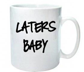 50 Shades Mug 'Laters Baby'