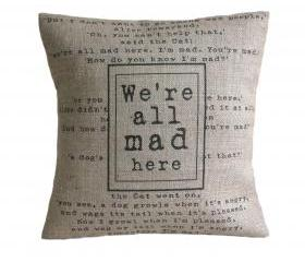 'We're all mad here' Alice in Wonderland Cushion Cover
