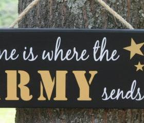 "Home is Where the ARMY, MARINES, COAST GUARD, NAVY, AIR FORCE sends us"" Military Hand Painted door wall hanging sign decor"