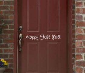 Happy Fall Yall Removeable Vinyl Door Decal 22205