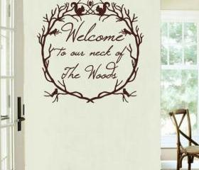 Welcome to Our Neck of the Woods Woodland Wreath Vinyl Wall Decal 22214
