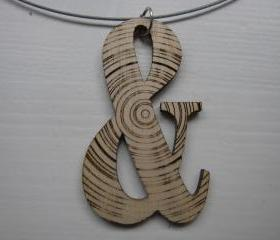 Ampersand - laser cut wooden necklace