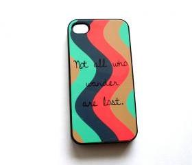 SALE iPhone4 iPhone4S Accessory Case Not All Who Wander Are Lost Retro Waves