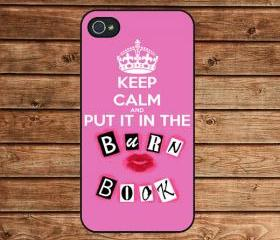 iphone 4 case,iphone 4s case,apple iphone case--Mean Girls Keep Calm and put it in the Burn Book,in plastic or silicone case