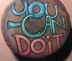 You Can Do It - original typography inspiration on wood
