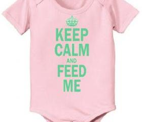 Keep Calm and Feed Me