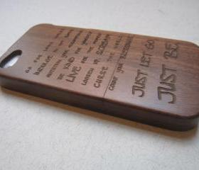 Iphone 5 case - wooden cases bamboo, cherry and walnut wood - Just let go, just be - laser- engraved