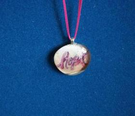 """Hope"" Breast Cancer/ Cancer Pendant"