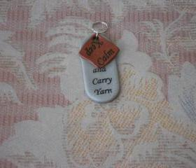 Keep Calm and Carry Yarn Key Fob