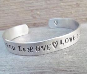 All You Need Is Love Is All You Need Cuff Bracelet Hand Stamped Jewelry