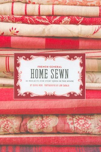 HOME SEWN PATTERN BOOK FRENCH GENERAL PROJECTS FOR EVERY ROOM IN THE HOUSE