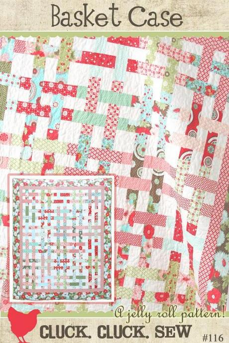 New Quilt Pattern Basket Case by Cluck Cluck Sew Easy and Fun to Make
