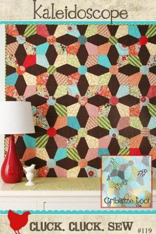 New Quilt Pattern Kaleidoscope by Cluck Cluck Sew Easy and Fun to Make