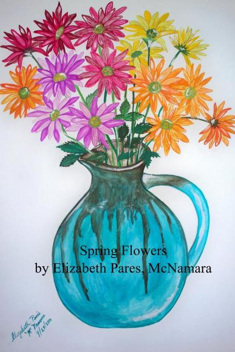 Spring Flowers signed by Artist 8x10 print