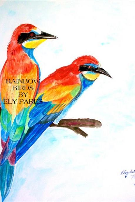 Rainbow Birds 8 x 10 Print Signed and numbered.