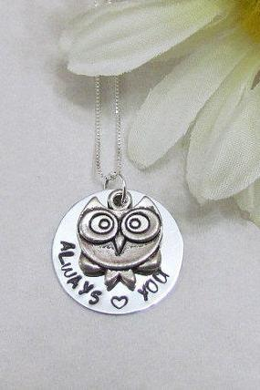 OWL Necklace - ALWAYS love YOU - Hand Stamped Jewelry - Ready To ShiP - Best Friends - gift box