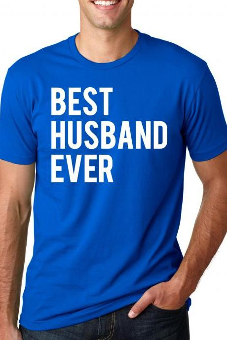 Best Husband Ever t shirt funny marriage wedding shirt S-4XL