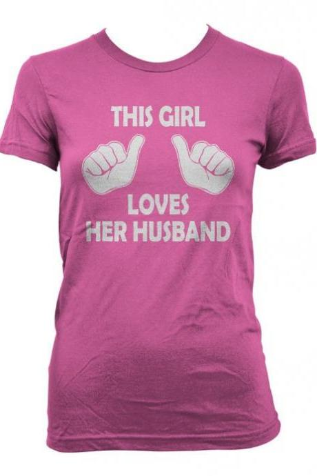 This Girl Loves her Husband t shirt funny bride wedding shirt S-3XL