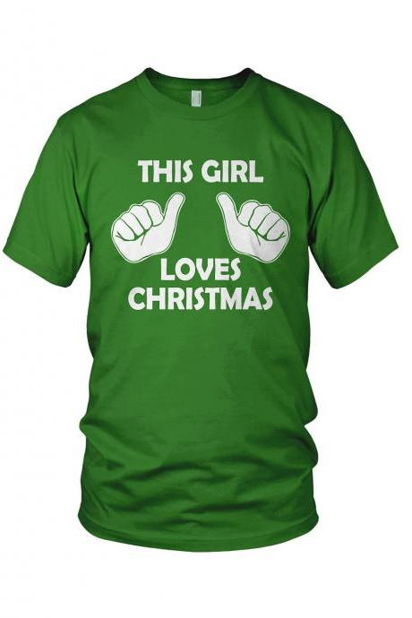 Green This Girl Loves Christmas Shirt S-2XL