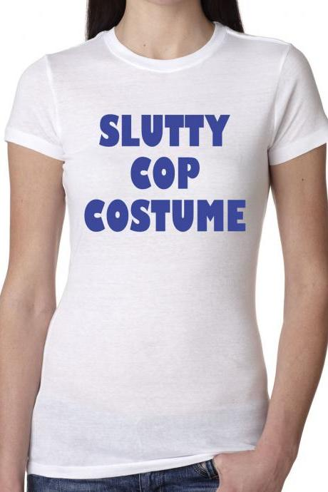 Slutty Cop Costume t shirt funny shirt S-3XL