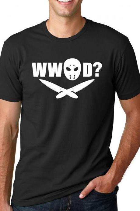 What would Jason Do shirt S-3XL