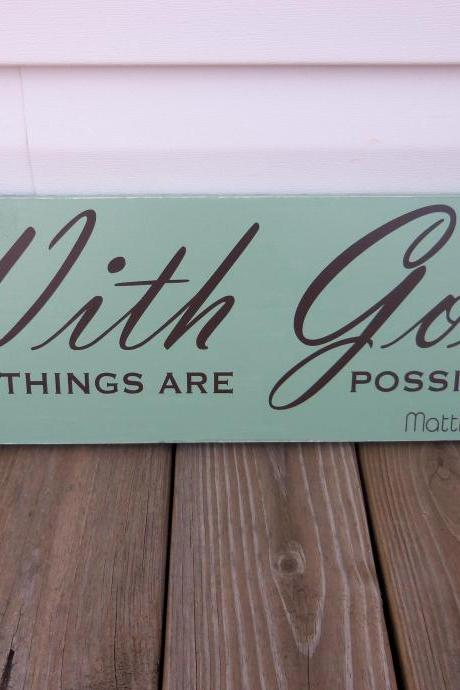 With God, All Things Are Possible Wood Board - Home Decor, Wall Hanging, Primitive, Distressed