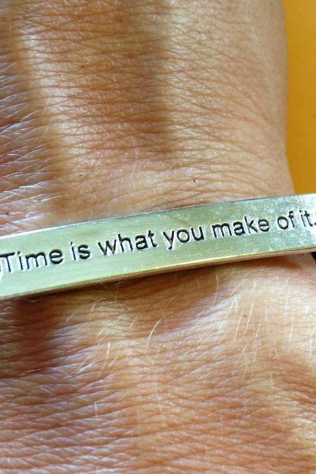 """Time is What You Make of It"" Bracelet"