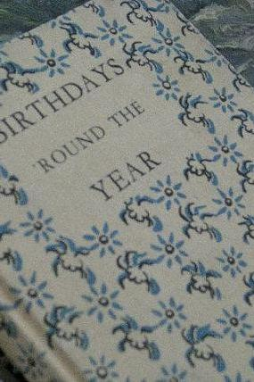 Birthdays Round The Year 1940s Vintage Poetry Book
