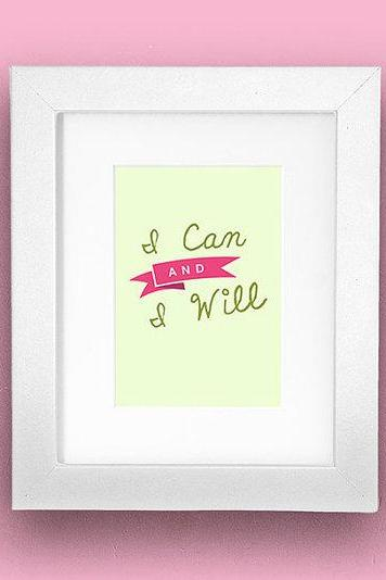 Personalized I Can & I Will type print 8x10 Typography Travel Artwork Poster Print Nursery Wall Decor Gift Art