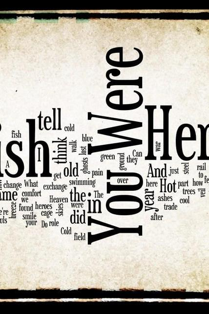 Wish You Were Here - Lyric Art - 8x10 Word Art Design