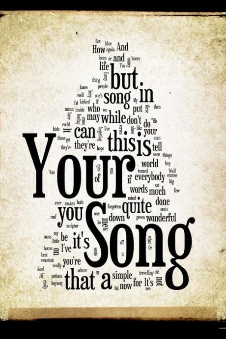 Your Song - Lyric Art - 8x10 Word Art Design