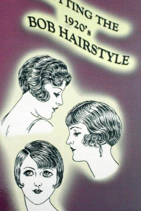 How to Cut Vintage 1920s Flapper Bobbed Hairstyles