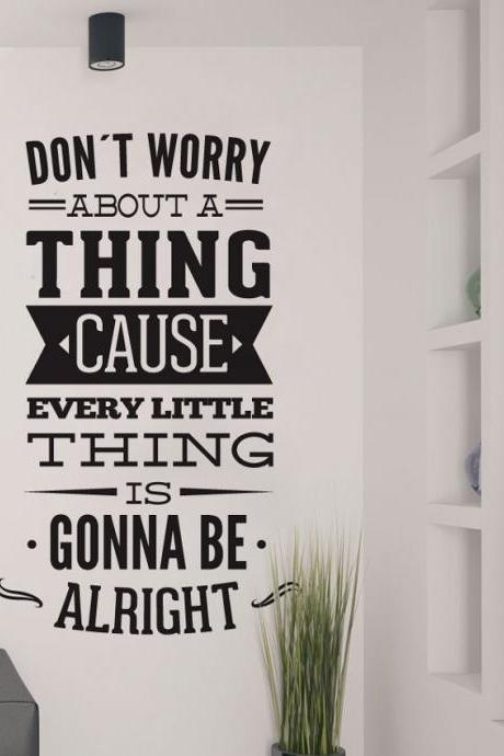 Wall Decal Quotes - Dont Worry About a Thing Bob Marley Song Lyrics Quote Sticker Home Decor for Housewares